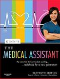 Kinn's the Medical Assistant : An Applied Learning Approach, Young, Alexandra Patricia and Proctor, Deborah B., 1416054391