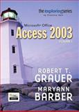 Exploring Microsoft Access 2003, Grauer, Robert T. and Barber, Maryann, 0131434403
