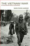 The Vietnam War : An International History in Documents, Lawrence, Mark Atwood, 0199924406