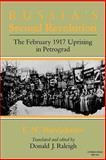 Russia's Second Revolution : The February 1917 Uprising in Petrograd, Burdzhalov, E. N. and Raleigh, Donald J., 0253204402