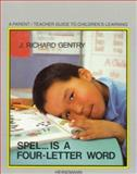 Spel Is a Four-Letter Word, Gentry, J. Richard, 0435084402