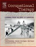 Occupational Therapy Without Borders Vol. 1 : Learning from the Spirit of Survivors, , 0443074402