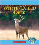 White-Tailed Deer, Katie Marsico, 0531254402