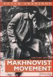 History of the Makhnovist Movement 1918-1921, Peter Arshinov, 0900384409