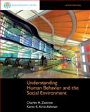 Cengage Advantage Books: Understanding Human Behavior and the Social Environment, Zastrow, Charles and Kirst-Ashman, Karen K., 1133314406