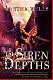 The Siren Depths, Martha Wells, 1597804401