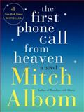 The First Phone Call from Heaven, Mitch Albom, 0062294407