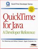 QuickTime for Java : A Developer Reference, Maremaa, Tom and Stewart, William, 0123054400