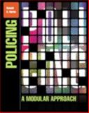 Policing : A Modular Approach, Burns, Ronald G., 0133024407