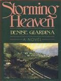 Storming Heaven, Denise Giardina, 0393024407