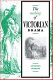 The Making of Victorian Drama, Jenkins, Anthony, 052103440X
