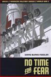 No Time for Fear, Diane B. Fessler, 087013440X