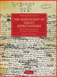 The Manuscript of Great Expectations : From the Townshend Collection, Wisbech, Dickens, Charles, 1108034403