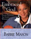 Embraced by God, Babbie Mason, 142675440X