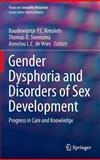 Gender Dysphoria and Disorders of Sex Development : Progress in Care and Knowledge, , 146147440X