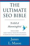 The Ultimate Seo Bible, James L. Mason, 1494834405