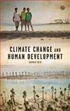 Climate Change and Human Development, Reid and Reid, Hannah, 1780324405
