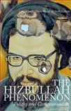 The Hizbullah Phenomenon, Lina Khatib and Dina Matar, 0199384401