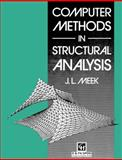 Computer Methods in Structural Analysis, J. L. Meek, 041915440X