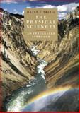 The Physical Sciences : An Integrated Approach, Hazen, Robert M. and Trefil, James S., 0471154407