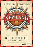 Journey to Newland : A Road Map for Transformational Change, Poole, Bill, 0787994405