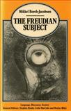 The Freudian Subject, Borch-Jacobsen, Mikkel, 0804714401