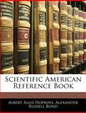 Scientific American Reference Book, Albert Allis Hopkins and Alexander Russell Bond, 1143984404
