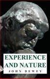 Experience and Nature, Dewey, John, 1406704407