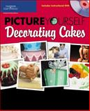 Picture Yourself Decorating Cakes, Shonk, Linda and Doell, Sandy, 1598634402