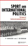 Sport and International Politics 9780419214403