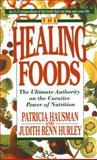 The Healing Foods, Patricia Hausman and Judith Benn Hurley, 0440214408
