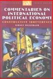Commentaries on International Political Economy : Constructive Irreverence, Weintraub, Sidney, 0892064404