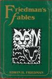Friedman's Fables (with Booklet), Edwin H. Friedman, 0898624401
