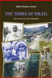 The Tribes of Israel, Rabbi Eliyahu Avichail, 1478214406