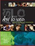 Así lo Veo : Gente, Perspectivas, Comunicación, Leeser, Michael and VanPatten, Bill, 0073534404