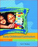 Early Childhood Curriculum : Developmental Bases for Learning and Teaching, Wortham, Sue C., 0131704400