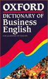 Oxford Dictionary of Business English for Learners of English, , 0194314405