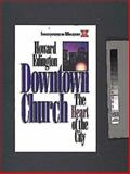 Downtown Church, Howard Edington and Lyle E. Schaller, 0687054400