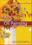 Oil Painting Tips and Tricks, Rosalind Cuthbert, 0785824405