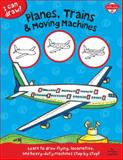 Planes, Trains and Moving Machines, Walter Foster Creative Team, 1600584403