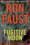 Fugitive Moon, Ron Faust, 1620454408