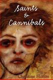 Saints and Cannibals, Hamm, Christine, 1935514407