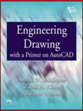 Engineering Drawing with a Primer on Autocad, Siddiquee, Arshad Noor and Khan, Zahid Akhtar, 8120324404