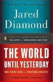 The World until Yesterday, Jared Diamond, 0143124404