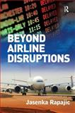 Beyond Airline Disruptions, Rapajic, Jasenka, 0754674401
