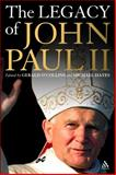 The Legacy of John Paul II, O'Collins, Gerald, 0860124401