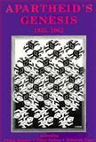 Apartheid's Genesis, 1935-1962, , 0869754408