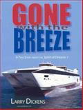Gone with the Breeze, Larry Dickens, 0978724402