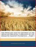 The Principle and the Method of the Hegelian Dialectic, Evander Bradley McGilvary, 1141594404