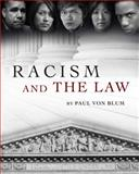 Racism and the Law, Von Blum, Paul, 1609274407